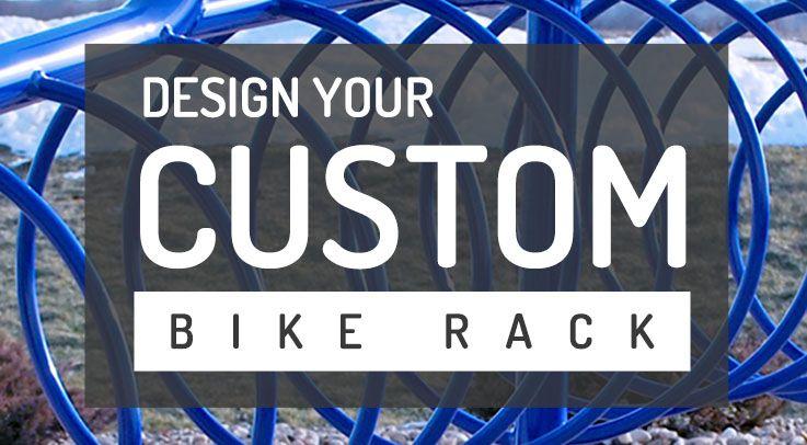 Design Your Custom Bike Rack